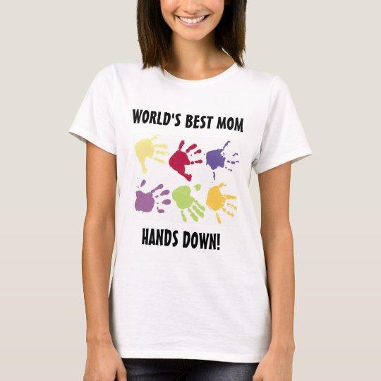 World's Best Mum Hands Down T-shirt