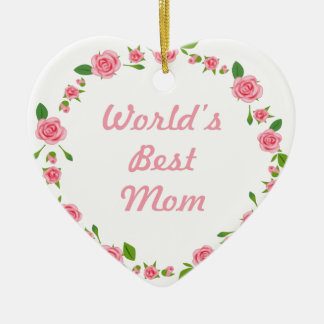 Worlds Best mum mothers day gift Christmas Ornament