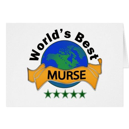 World's Best Murse Greeting Card