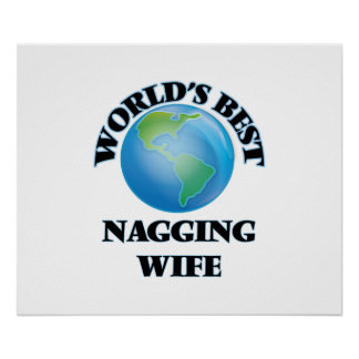 World's Best Nagging Wife Poster