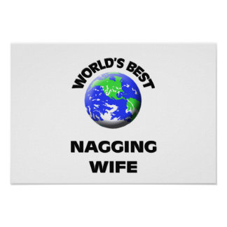 World's Best Nagging Wife Print