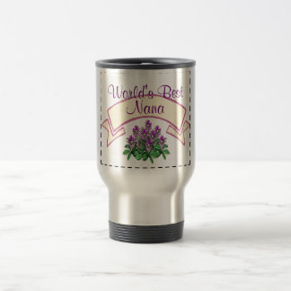 World's Best Nana Customize for your Grandma's Nam Travel Mug