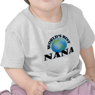 World's Best Nana Shirts