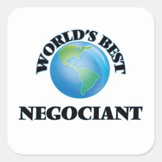 World's Best Negociant Square Sticker