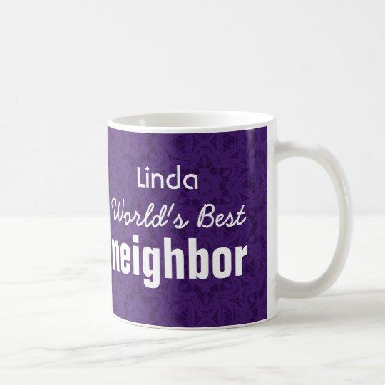 World's Best NEIGHBOR Purple Custom Name v2 Coffee