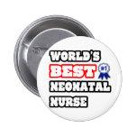 World's Best Neonatal Nurse Pinback Button