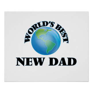 World's Best New Dad Poster