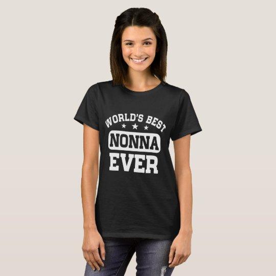 World's Best Nonna Ever T-Shirt