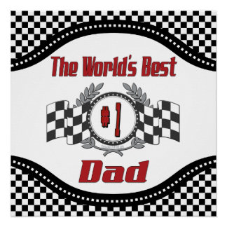 World's Best Number One Dad Racing Theme Poster