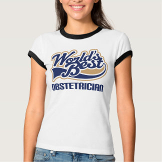 Worlds Best Obstetrician Shirt