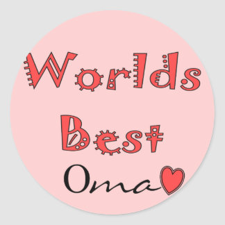 Worlds Best Oma--Mother's Day Gifts Round Sticker