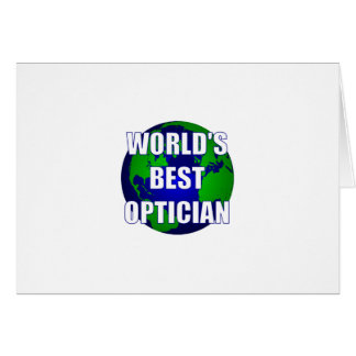 World's Best Optician Greeting Card