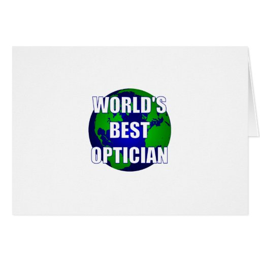 World's Best Optician Greeting Card