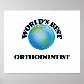 World's Best Orthodontist Poster