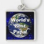 World's Best Papa! Keychain