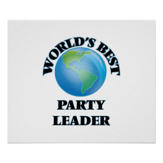 World's Best Party Leader Print