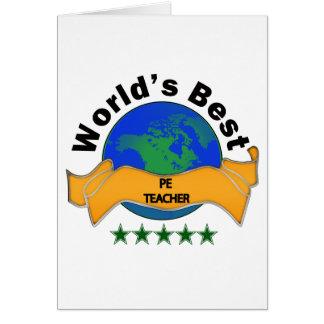World's Best PE Teacher Greeting Card