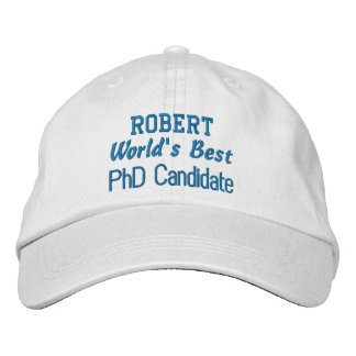 World's Best PhD Candidate Custom Name BLUE Embroidered Hat