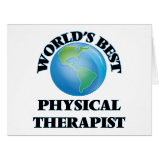 World's Best Physical Therapist Greeting Card