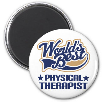 Worlds Best Physical Therapist Magnet