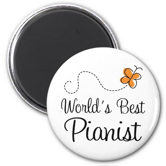 Worlds Best Pianist Orange Butterfly Magnet Gift