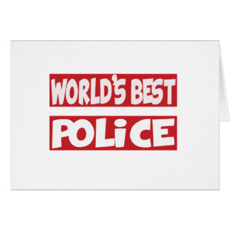 World's Best Police. Greeting Cards