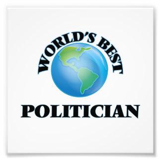 World's Best Politician Art Photo
