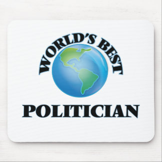 World's Best Politician Mousepads
