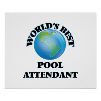 World's Best Pool Attendant Print