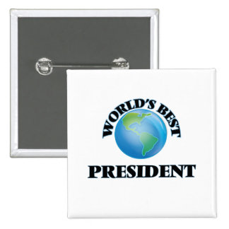 World's Best President Pinback Button