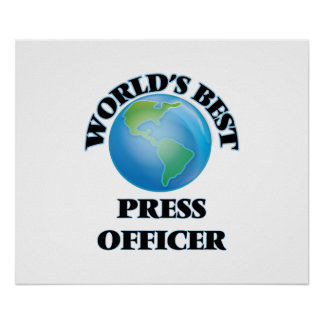 World's Best Press Officer Poster