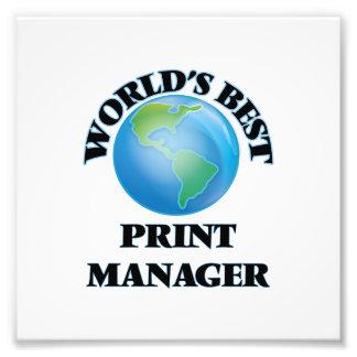 World's Best Print Manager Photo Art