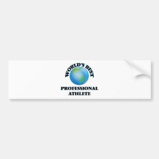 World's Best Professional Athlete Bumper Sticker