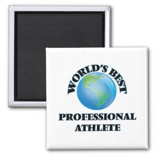 World's Best Professional Athlete Refrigerator Magnet