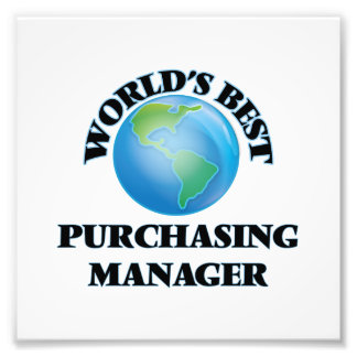 World's Best Purchasing Manager Photographic Print
