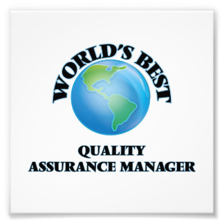 World's Best Quality Assurance Manager Photo Art