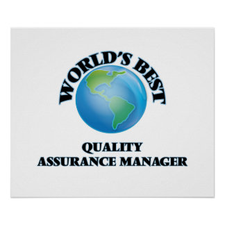 World's Best Quality Assurance Manager Print