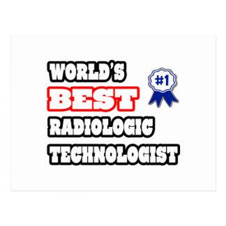 World's Best Radiologic Technologist Postcards