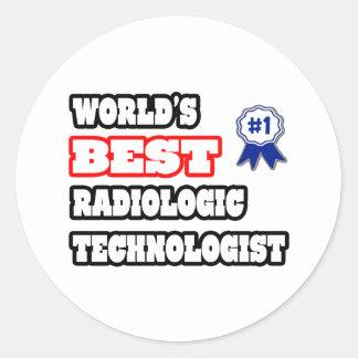 World's Best Radiologic Technologist Round Sticker