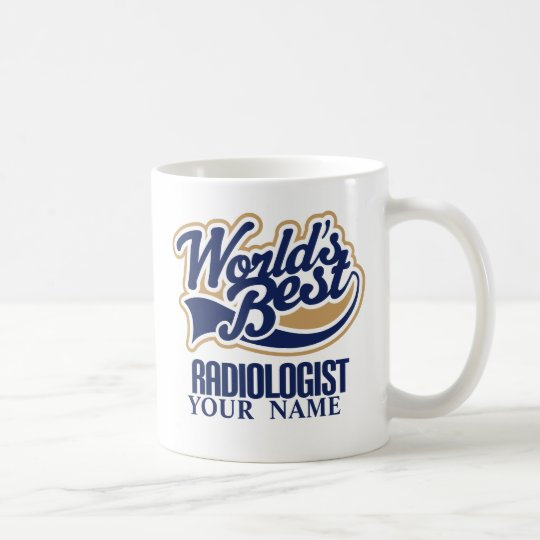 Worlds Best Radiologist Personalised Gift Mug
