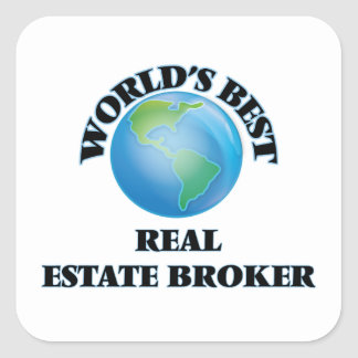 World's Best Real Estate Broker Square Stickers