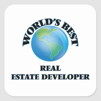 World's Best Real Estate Developer Square Sticker