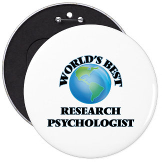 World's Best Research Psychologist Pinback Buttons