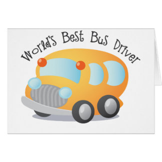 World's Best School Bus Driver Gift Greeting Card