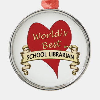 World's Best School Librarian Silver-Colored Round Decoration