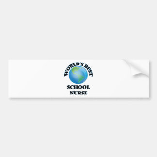 World's Best School Nurse Bumper Sticker