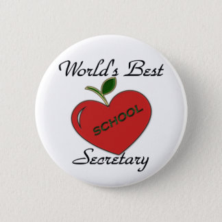 World's Best School Secretary 6 Cm Round Badge