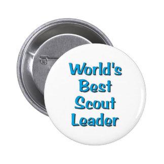 World's best Scout Leader merchandise 6 Cm Round Badge