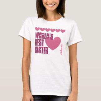 World's Best Sister Custom Name Hearts V01F1 PINK T-Shirt