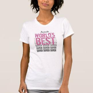 World's Best Sister Custom Name v07 T-Shirt